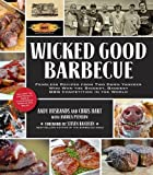 Wicked Good Barbecue: Fearless Recipes from Two Damn Yankees Who Have Won the Biggest, Baddest BBQ Competitions in the World