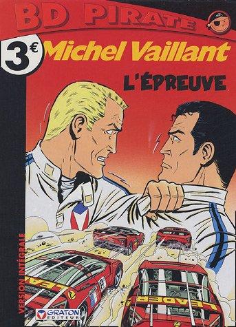 Michel Vaillant : L'épreuve