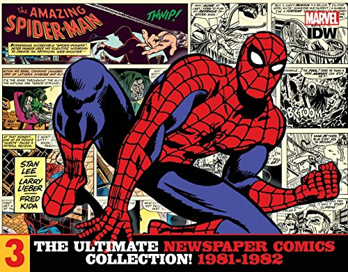The Amazing Spider-Man The Ultimate Newspaper Comics CollectionVolume 3 (1981- 1982)