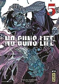 No Guns life, tome 5 par Tasuku Karasuma