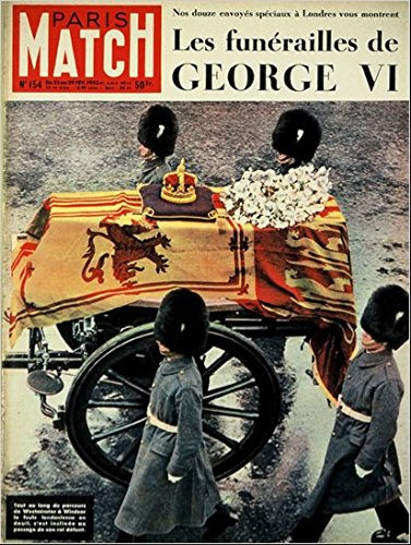 Paris Match n° 154 du 29 Février 1952 - l'adieu à George VI (18 pages), marcel Aymé (2 pages), Philip le mari de la reine (6 pages), les jeux olympiques d'Oslo (2 pages) par Divers
