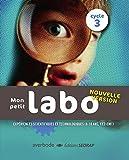 Mon petit labo 8-10 ans - Nouvelle dition Cycle 3 (Le classeur-ressources)