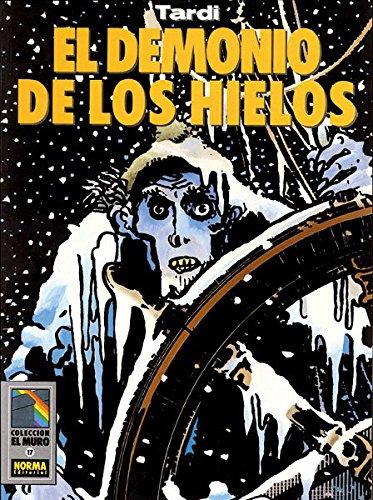 Descargar Libro EL DEMONIO DE LOS HIELOS (TARDI) de Jacques Tardi