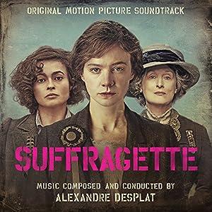 Alexandre Desplat - Suffragette