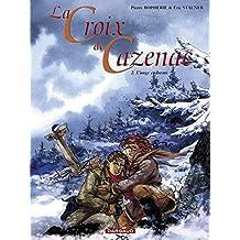 Croix de Cazenac (La) - tome 2 - Ange Endormi (L')