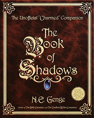 Click for larger image of The Book of Shadows: The Unofficial Charmed Companion
