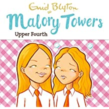 Malory Towers: Upper Fourth: Malory Towers, Book 4