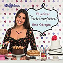 Objetivo: Tarta perfecta (GASTRONOMIA., Band 703011)