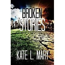 Broken Stories: Stories from the Broken World Series