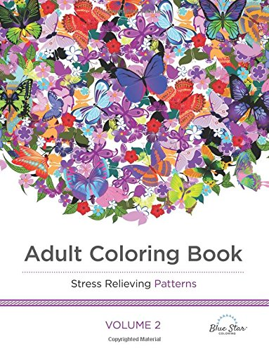 Adult Coloring Book: Stress Relieving Patterns Volume 2