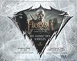 Der Hobbit: Die Schlacht der Fünf Heere - Chroniken 6: Die Kunst des Krieges: Mit einem Vorwort von Lee Pace. Mit einer Einleitung von Terry Notary. Nachwort von Richard Armitage