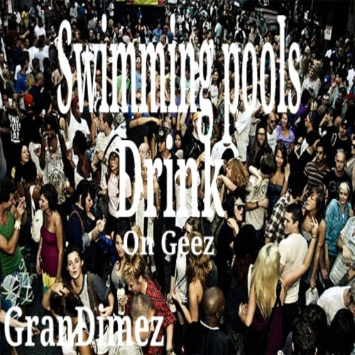 Swimming Pools Drink On Geez