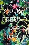 Image of Der Freund der Toten: Roman