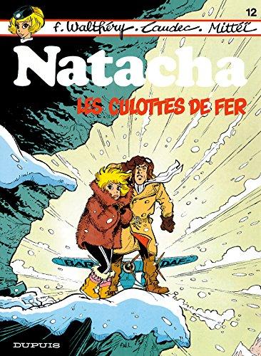 Natacha - tome 12 - LES CULOTTES DE FER