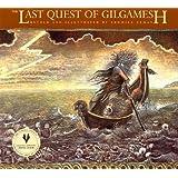 The Last Quest of Gilgamesh (The Gilgamesh Trilogy)