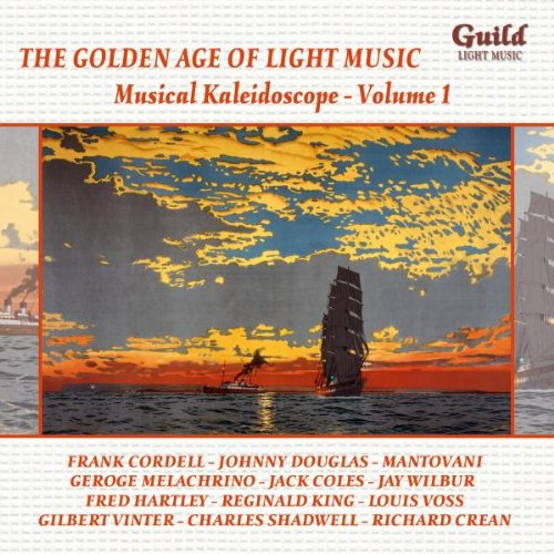 the-golden-age-of-light-music-musical-kaleidoscope-volume-1