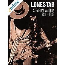 Stevie Ray Vaughan - 1984-1989: Lonestar