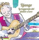 Image de Django. La leggenda del plettro d'oro. Con CD Audi