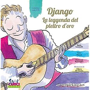 Django. La leggenda del plettro d'oro. Con CD Audi