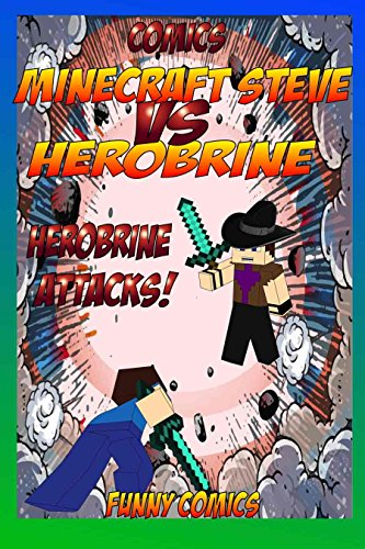 Comics: Minecraft Steve Vs Herobrine - Herobrine Attacks ...