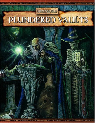 Plundered Vaults (Warhammer Fantasy Roleplay) by Green Ronin (2005-03-29)