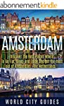 AMSTERDAM :Amsterdam, Discover The Be...
