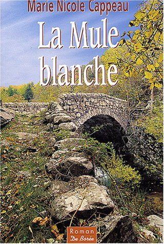 "<a href=""/node/125"">La mule blanche</a>"