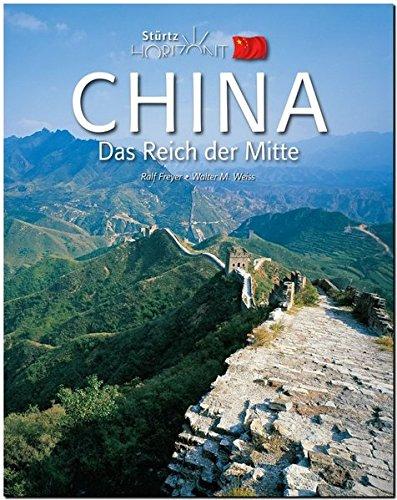 Horizont CHINA - Das Reich der Mitte - 160 Seiten Bildband mit über 270 Bildern - STÜRTZ Verlag