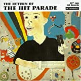 Songtexte von The Hit Parade - The Return of the Hit Parade