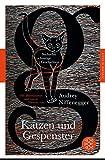 Katzen und Gespenster: Sechzehn schaurige Geschichten (Fischer Klassik)