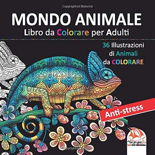 MONDO ANIMALE - Libro da Colorare per Adulti: 36 Illustrazioni di Animali da colorare - Anti-stress