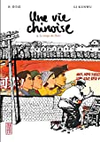 Une vie chinoise - Tome 2 - Le temps du Parti (Made in...) - Format Kindle - 9782505022275 - 6,99 €