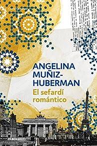 El sefardí romántico: La azarosa vida de Mateo Alemán II par Angelina Muñiz-Huberman