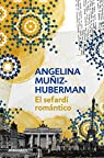 El sefardí romántico: La azarosa vida de Mateo Alemán II par Muñiz-Huberman