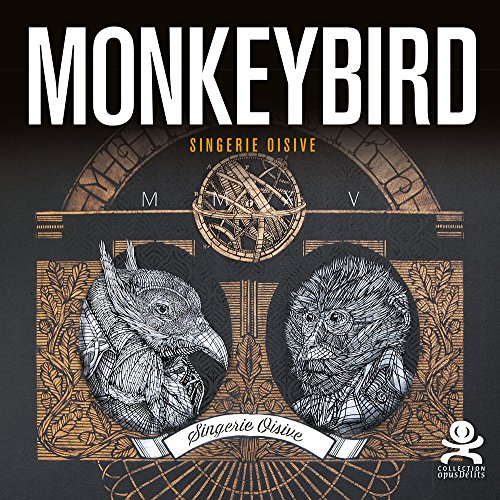 MonkeyBird : Singerie oisive par Chrixcel