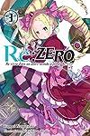 Re:Zero : Re:vivre dans un autre monde à partir de zéro Edition simple Tome 3