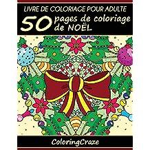 Livre de coloriage pour adulte: 50 pages de coloriage de Noël, Série de livre de coloriage pour adulte par ColoringCraze