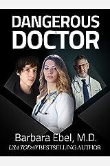 Dangerous Doctor: A Medical Thriller (Dr. Annabel Tilson Novels Book 6) Kindle Edition
