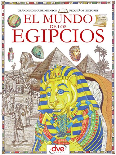 El mundo de los egipcios por Francesca Chiapponi