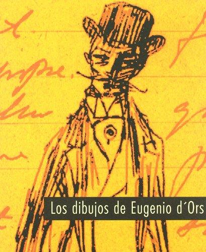 Dibujos De Eugenio Dors por Carlos d' Ors