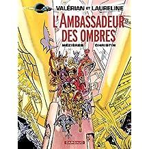 Valérian - Tome 6 - Ambassadeur des Ombres (L')