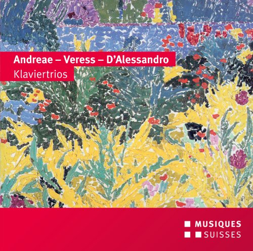 andreae-veress-dalessandro-trios-pour-piano-absolut-trio