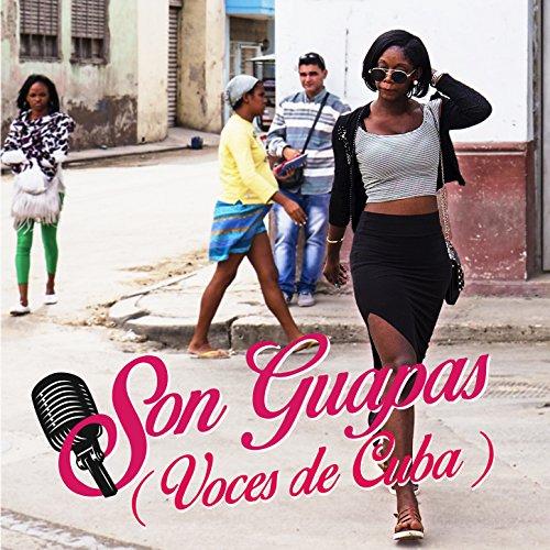 Son Guapas (Voces de Cuba)