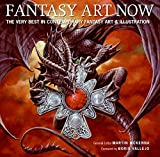 Fantasy Art Now: The Very Best in Contemporary Fantasy Art & Illustration by Martin McKenna (2007-10-23)