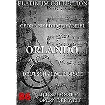 Orlando: Die  Opern der Welt