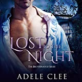 Lost to the Night: The Brotherhood Series, Book 1