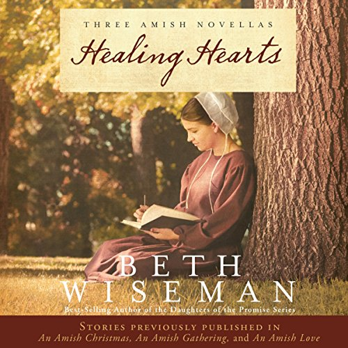 Healing Hearts A Collection Of Amish Romances