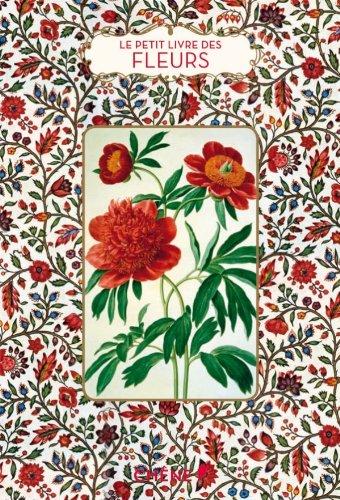 Le Petit Livre des fleurs par Dominique Pen Du