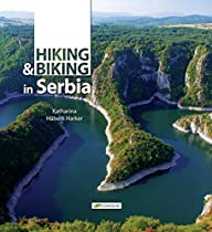 Hiking and Biking in Serbia