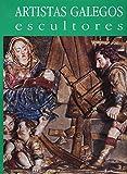 Séculos XVI y XVII (artistas e escultores)